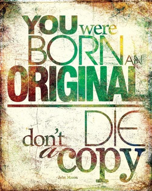 Born Original ;)