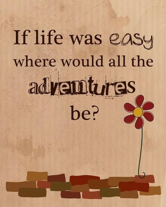 Easy Adventures?